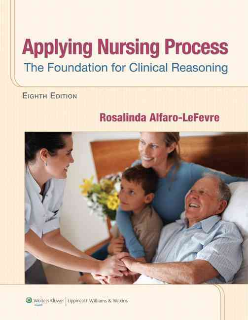 Applying the Nursing Process By Alfaro-Lefevre, Rosalinda